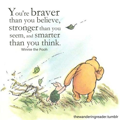 WinnieThePooh Youre Braver Than You Think